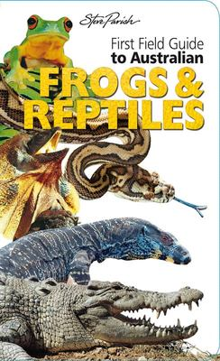 First Field Guides: Frogs & Reptiles