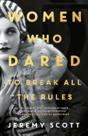 Women Who Dared: To Break All the Rules