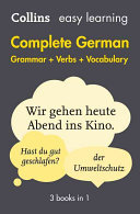 Collins Easy Learning: Complete German Grammar, Verbs and Vocabulary (3 Books in 1)
