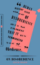 On Disobedience - Why Freedom Means Saying No to Power