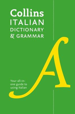 Collins Italian Dictionary & Grammar:120,000 Translations Plus Grammar Tips