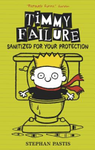 Sanitized for Your Protection (Timmy Failure #4 HB)