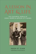 A Lesson in Art and Life - The Enchanted World of Cedric Morris and Arthur Lett Haines