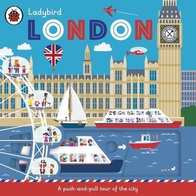 Ladybird London: A Push-And-pull Tour of the City