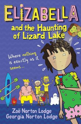 Elizabella and the Haunting of Lizard Lake (#3)
