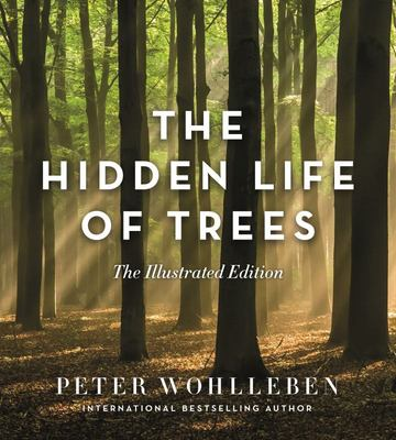 Hidden Life of Trees - Illustrated