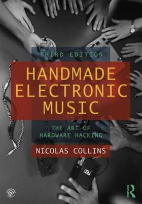 Handmade Electronic Music