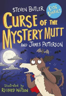 Curse of the Mystery Mutt (#4 Dog Diaries)