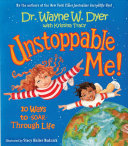 Unstoppable Me: 10 Ways to Soar Through Life (HB)