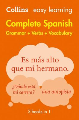 Complete Spanish Grammar, Verbs and Vocabulary (3 Books in 1) Colllins Easy Learning