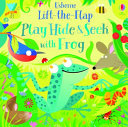 Play Hide and Seek with Frog (Lift the Flap)