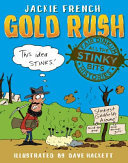 Fair Dinkum Histories: Gold Rush