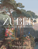 Zuber - Two Centuries of Panoramic Wallpapers