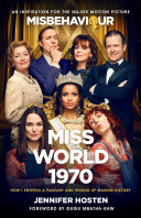 Miss World 1970 - The Craziest Pageant in History and the Rest of My Life