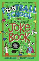Football School: The Greatest Joke Book