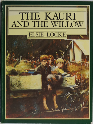 The Kauri And The Willow How We Lived And Grew 1801-1942