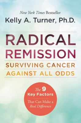Radical Remission - Surviving Cancer