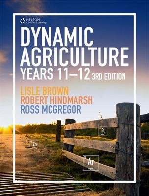 Dynamic Agriculture Years 11-12 - 3rd Edition - Cengage