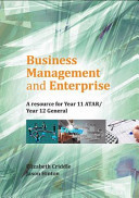 Business Management and Enterprise: A resource for year 11 ATAR/year 12 General - Cengage Impact