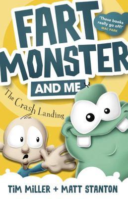 The Crash Landing (Fart Monster and Me #1)