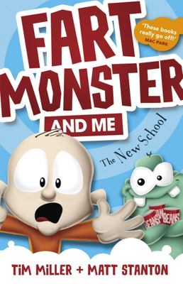 The New School (Fart Monster and Me #2)