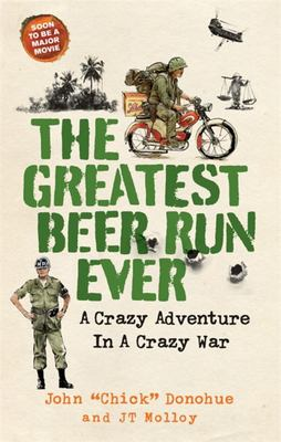 The Greatest Beer Run Ever - A Crazy Adventure in a Crazy War