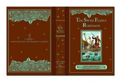 The Swiss Family Robinson (Bath Treasury)
