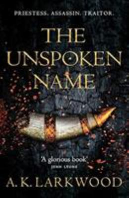 The Unspoken Name (#1 Unspoken Name)