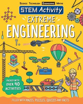 Extreme Engineering (STEM Activity)