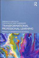 Transformational Professional Learning - Making a Difference in Schools