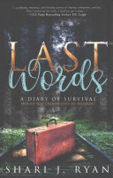 Last Words - A Diary of Survival