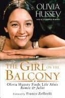 The Girl on the Balcony - Olivia Hussey Finds Life after Romeo and Juliet