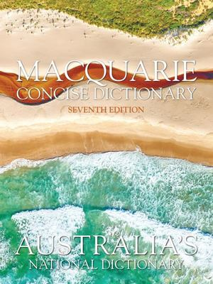Macquarie Concise Dictionary Seventh Edition (PB)