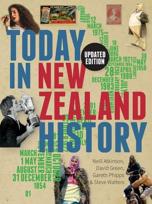 Today in New Zealand History (Updated)