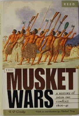 The Musket Wars 1806-1845