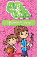 Flower Power (Ella and Olivia #11)