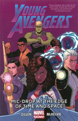 Young Avengers Volume 3 Mic-Drop at the Edge of Ti