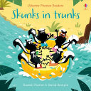 Phonics Readers: Skunks in Trunks