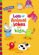 Lots of Animal Jokes for Kids