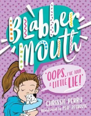 Oops I've Told a Little Lie (#2 Blabbermouth)