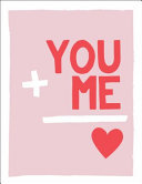 You and Me - Romantic Quotes and Affirmations to Say I Love You