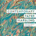 Contemporary Paper Marbling - Design and Technique