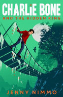 Charlie Bone and the Hidden King (Children of the Red King #5)
