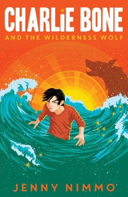 Charlie Bone and the Wilderness Wolf (The Children of the Red King #6)