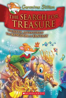 The Search for Treasure (Geronimo Stilton: Kingdom of Fantasy #6)