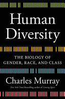 Human Diversity - Gender, Race, Class, and Genes