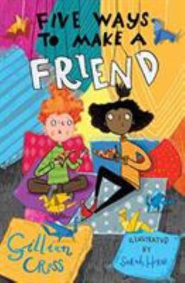 Five Ways to Make a Friend  (Dyslexia Friendly)