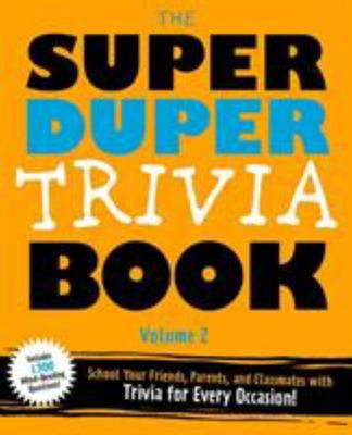 The Super Duper Trivia Book Volume 2
