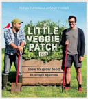 Little Veggie Patch Co How to Grow Food in Small Spaces
