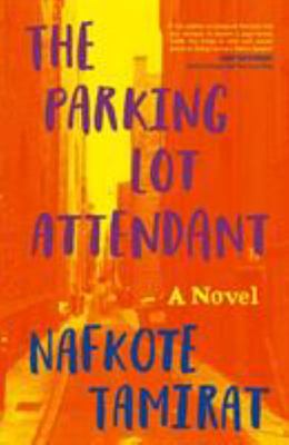 The Parking Lot AttendantA Novel